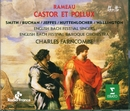 Rameau : Castor et Pollux/Peter Jeffes, Philippe Huttenlocher, Jennifer Smith, Charles Farncombe & English Bach Festival Baroque Orchestra