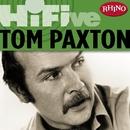 Rhino Hi-Five: Tom Paxton/Tom Paxton