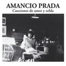 Canciones de amor y celda/Amancio Prada