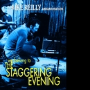 We Belong To The Staggering Evening/The Ike Reilly Assassination
