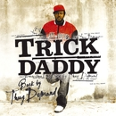 Back By Thug Demand (U.S. Version)/Trick Daddy