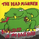 Big Lizard In My Back Yard/The Dead Milkmen