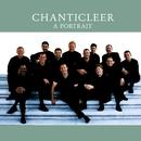 Chanticleer - A Portrait/Chanticleer