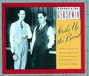 Strike Up the Band/George and Ira Gershwin