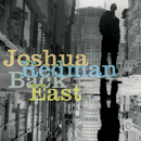 Back East/Joshua Redman