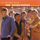 Just The Right Sound: The Association Anthology [Digital Version]/The Association