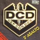 Tercer Asalto/Def Con Dos