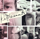 Don't You Know Who I Think I Was?: The Best Of The Replacements/The Replacements