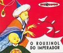 Coleção Disquinho 2002 - O Rouxinol do Imperador/Elenco Teatro Disquinho