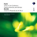 Fucik : Famous Marches & Waltzes & Dvorák : Slavonic Rhapsody  -  Apex/Jiri Formacek, Václav Neumann & Czech Philharmonic Orchestra
