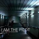 Crashing Into Consciousness/I Am The Pilot