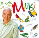 Al cole con Miliki/MILIKI