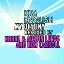 My Destiny - Remixes/Kim English