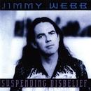 Suspending Disbelief/Jimmy Webb