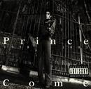 Come/Prince