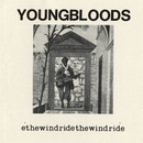 Ride The Wind [Live]/The Youngbloods