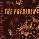 Bring Yr Camera/Wayne Horvitz/The President
