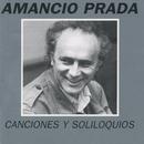 Canciones y Soliloquios/Amancio Prada
