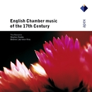 English Chamber Music of the 17th Century  -  Apex/Trio Sonnerie