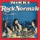 Rock Normale/Nikki