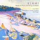 Klami : Works for Piano and String Orchestra/Izumi Tateno and Ostrobothnian Chamber Orchestra