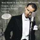 Komm, laß uns einen kleinen Rumba tanzen (Japan Only)/Max Raabe & Palast Orchester