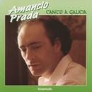 Canto a Galicia/Amancio Prada