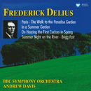 Delius : Orchestral Works/Andrew Davis
