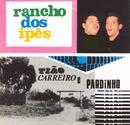 Rancho dos Ipês/Tião Carreiro & Pardinho