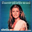 L'amour qui brûle en moi/Sheila
