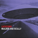 Mulder And Scully/Catatonia