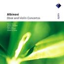 Albinoni : Oboe & Violin Concertos  -  Apex/Piero Toso, Pierre Pierlot, Jacques Chambon, Claudio Scimone & I Solisti Veneti