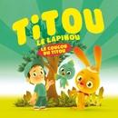 Le Coucou Du Titou/Titou Le Lapinou