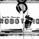 Robotomo/Depth Charge