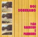 Boi Soberano/Tião Carreiro & Pardinho