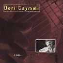 If Ever.../Dori Caymmi