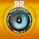 Thrill Of It/Robert Randolph & the Family Band