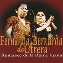 Romance de la Reina Juana (Dienc)/Fernanda y Bernarda de Utrera