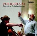 Penderecki : Complete Cello Concertos/Arto Noras and Sinfonia Varsovia