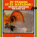 In Person At El Matador (Live)/Sergio Mendes