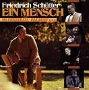 Ein Mensch/Friedrich Schuetter
