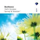 Beethoven : Violin Sonatas Nos 5, 'Spring' & 9, 'Kreutzer'  -  APEX/Vengerov