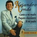 Canto a mi madre y otros grandes exitos/Alejandro Conde
