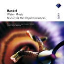 Handel : Water Music & Music for the Royal Fireworks  -  Apex/Jean-François Paillard & Orchestre de Chambre Jean-François Paillard