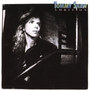 Ambition/Tommy Shaw