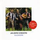 Guldkorn/Jailbird Singers