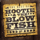 The Best of Hootie & The Blowfish (1993 - 2003)/Hootie & The Blowfish