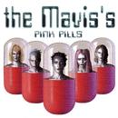 Pink Pills/The Mavis'S
