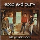 Good And Dusty/The Youngbloods