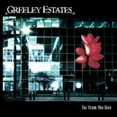 Far From The Lies (U.S. Version)/Greeley Estates